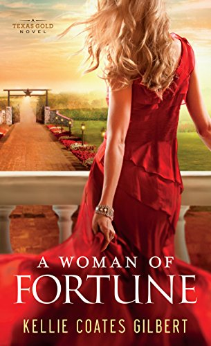A Woman of Fortune: A Texas Gold Novel (Thorndike Press Large Print Christian Fiction): Kellie ...