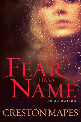 9781410472274: Fear Has a Name (The Crittendon Files)