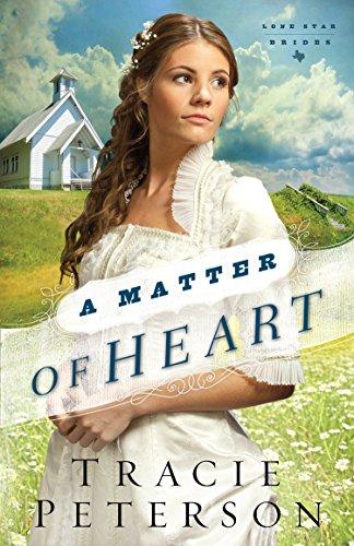 9781410472311: A Matter of Heart (Lone Star Brides)