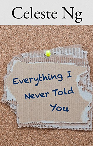 9781410472458: Everything I Never Told You (Thorndike Press Large Print Reviewers' Choice)