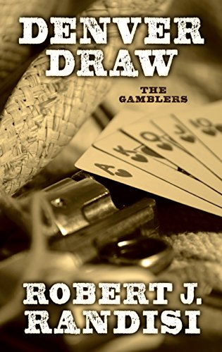 9781410472489: Denver Draw (The Gamblers)