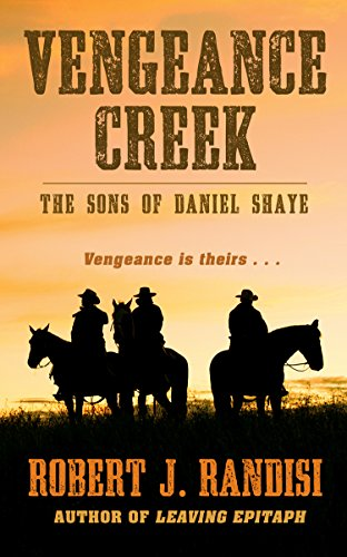 9781410472533: Vengeance Creek (The Sons of Daniel Shaye)