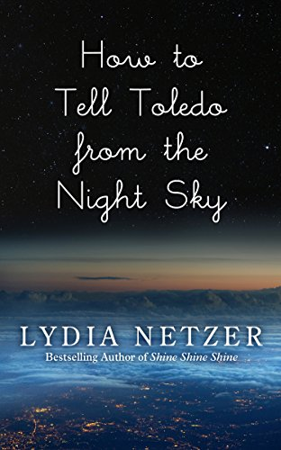 9781410472571: How To Tell Toledo From The Night Sky (Thorndike Press Large Print Peer Picks)
