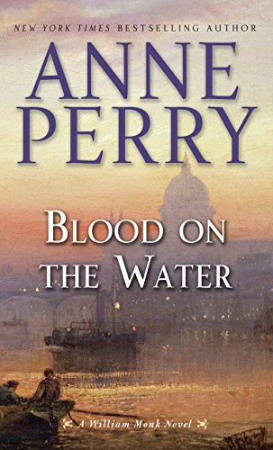 9781410472618: Blood On The Water (A William Monk Novel)