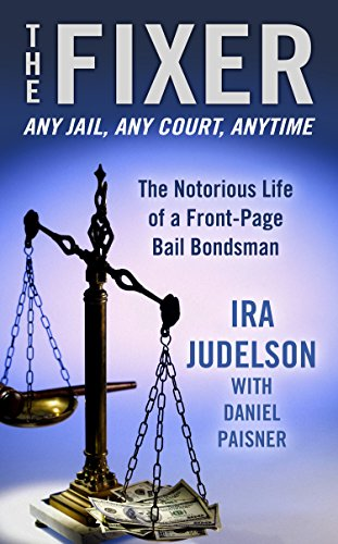 9781410472724: The Fixer: The Notorious Life of a Front-Page Bail Bondsman (Thorndike press large print crime scene)