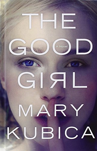 9781410473073: The Good Girl (Thorndike Press Large Print Peer Picks)