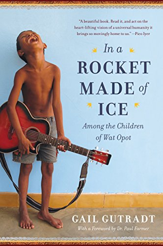 9781410473332: In a Rocket Made of Ice: Among the Children of Wat Opot