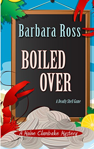 9781410473394: Boiled Over (A Maine Clambake Mystery)