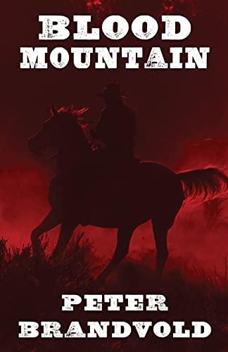 9781410473493: Blood Mountain (Wheeler Publishing Large Print Western)