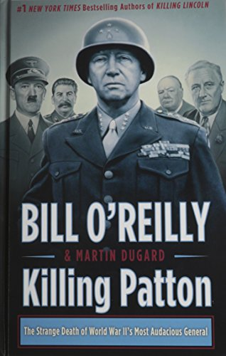 9781410473653: Killing Patton: The Strange Death of World War II's Most Audacious General (Wheeler Large Print Book Series)