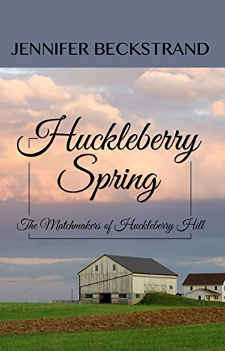 9781410473677: Huckleberry Spring (The Matchmakers of Huckleberry Hill)
