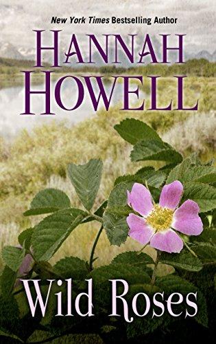 Wild Roses (Hardcover): Hannah Howell
