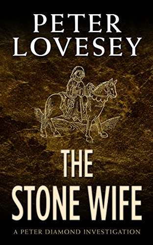 9781410473943: The Stone Wife (A Peter Diamond Investigation)