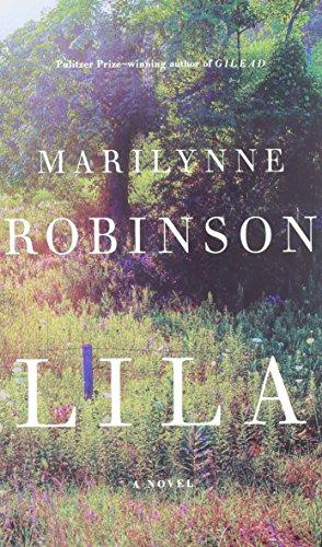 Lila (Thorndike Press Large Print Basic): Robinson, Marilynne