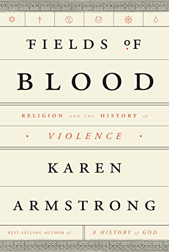 9781410474124: Fields of Blood: Religion and the History of Violence (Thorndike Press Large Print Nonfiction)