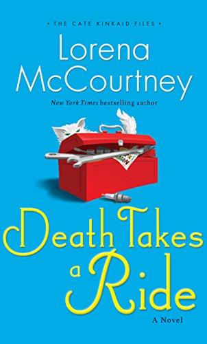 Death Takes a Ride (The Cate Kinkaid Files): McCourtney, Lorena