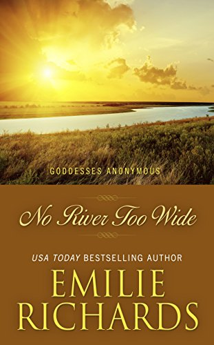 9781410474636: No River Too Wide (Goddesses Anonymous)