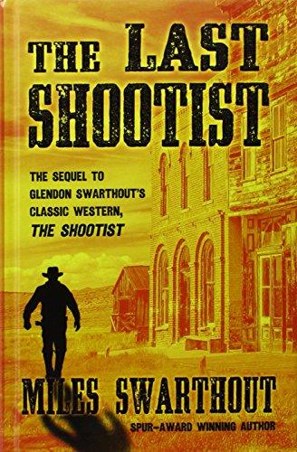9781410474766: The Last Shootist (Thorndike Large Print Western Series)