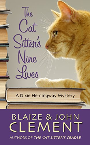 The Cat Sitter's Nine Lives (Hardcover): Blaize Clement