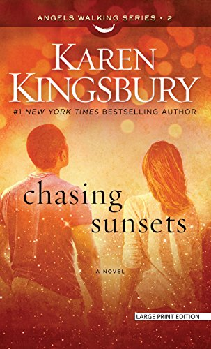 9781410474995: Chasing Sunsets (Angels Walking)