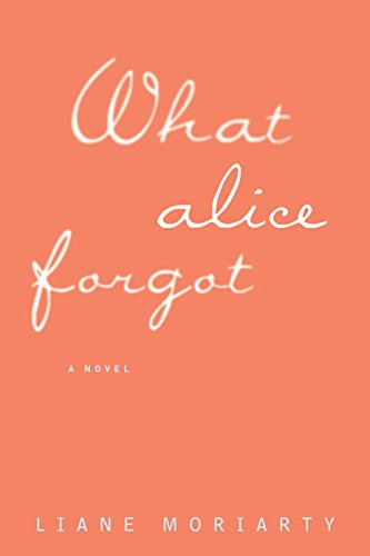 9781410475046: What Alice Forgot (Thorndike Press Large Print Core)