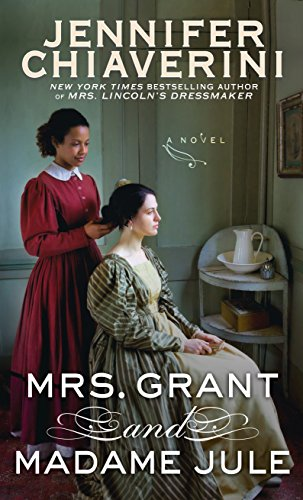 Mrs. Grant and Madame Jule (Thorndike Press Large Print Core Series): Chiaverini, Jennifer
