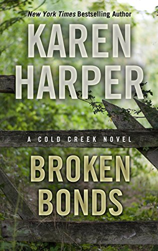 Broken Bonds (Hardcover): Karen Harper