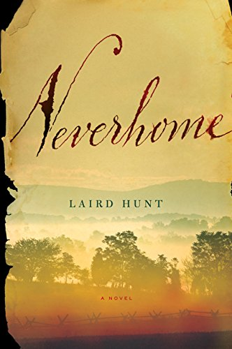 Neverhome (Hardcover): Laird Hunt