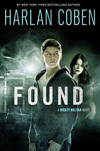 9781410475404: Found: A Mickey Bolitar Novel