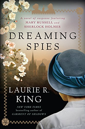 9781410475756: Dreaming Spies: A Novel of Suspense Featuring Mary Russell and Sherlock Holmes