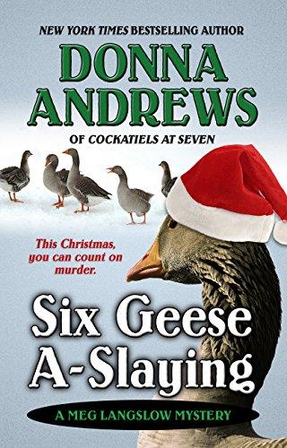 9781410475992: Six Geese A-Slaying (A Meg Langslow Mystery)
