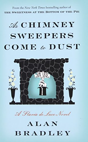 9781410476173: As Chimney Sweepers Come To Dust (A Flavia de Luce Mystery)