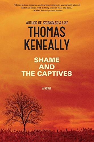 Shame And The Captives (Thorndike Press Large: Thomas Keneally