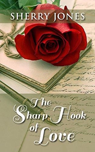 The Sharp Hook of Love (Hardcover): Sherry Jones