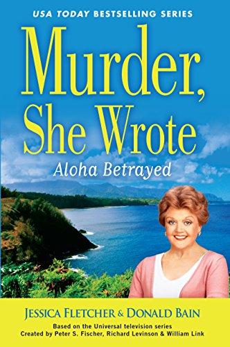 9781410477088: Murder She Wrote: Aloha Betrayed (A Murder, She Wrote Mystery)