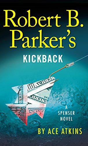 Robert B. Parker's Kickback: Atkins, Ace