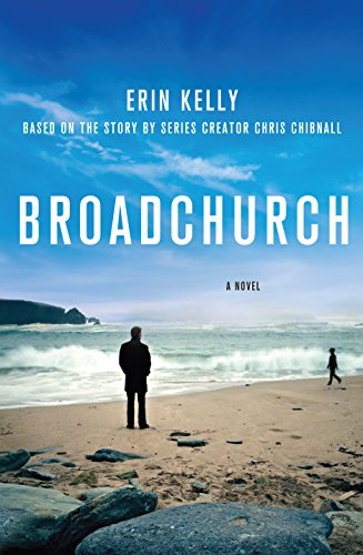 9781410477422: Broadchurch: Based on the TV Series by Chris Chibnall