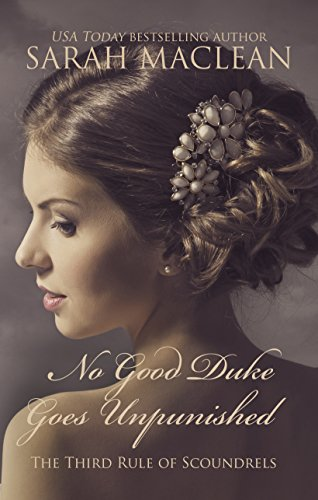 9781410477514: No Good Duke Goes Unpunished: The Third Rule of Scoundrels