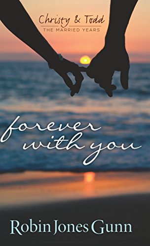 9781410477651: Forever with You (Christy & Todd, the Married Years)