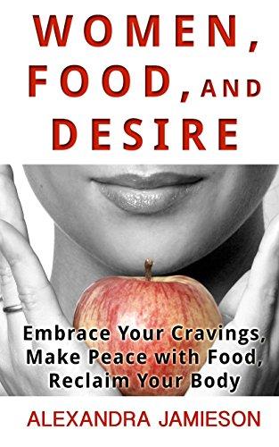 Women Food And Desire (Thorndike Large Print: Alexandra Jamieson