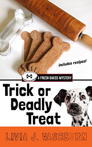 9781410478481: Trick Or Deadly Treat (A Fresh-Baked Mystery)