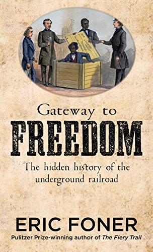 9781410478511: Gateway to Freedom: The Hidden History of the Underground Railroad (Thorndike Press Large Print Nonfiction)