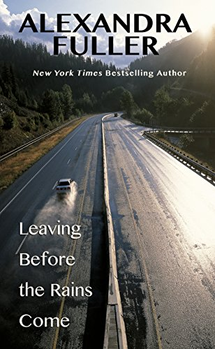 9781410478597: Leaving Before The Rains Come (Thorndike Press Large Print Biographies & Memoirs Series)