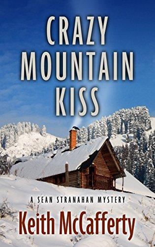 9781410478887: Crazy Mountain Kiss (A Sean Stranahan Mystery)