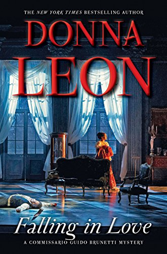 Falling In Love (A Commissario Guido Brunetti: Leon, Donna