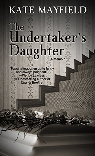 The Undertaker's Daughter: Mayfield, Kate