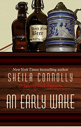 An Early Wake (A County Cork Mystery): Sheila Connolly