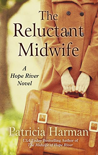 9781410479648: The Reluctant Midwife (A Hope River Novel)