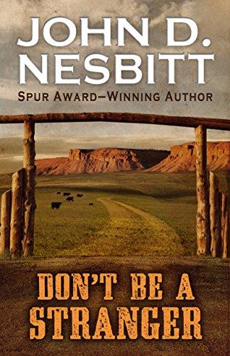 Don't be a Stranger (Thorndike Large Print Western Series): John D. Nesbitt