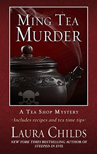 Ming Tea Murder (A Tea Shop Mystery): Laura Childs
